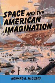 Space and the American Imagination (Smithsonian History of Aviation and Spaceflight Series)
