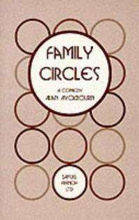 image of Family Circles: A Comedy (Acting Edition)