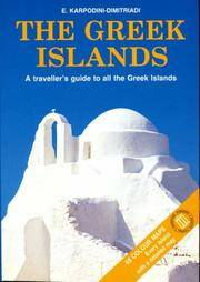 The Greek Islands: A Traveller's Guide to all the Greek Islands