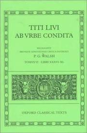 Ab Urbe Condita: Volume VI: Books XXXVI-XL (Oxford Classical Texts) (Bks.36-40)