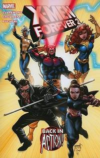 X-Men Forever2 - Volume 1: Back in Action