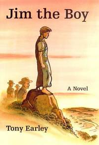 Jim the Boy by  Tony Earley - Hardcover - Book Club (BCE/BOMC) - 2000 - from Persephone's Books (SKU: 051744)