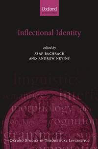 Inflectional Identity by  Andrew  Asaf; Nevins - Paperback - First Edition - 2008 - from Prior Books (SKU: 089652)