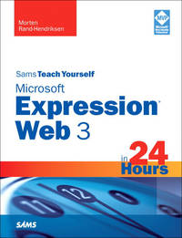 Sams Teach Yourself Microsoft Expression Web 3 in 24 Hours