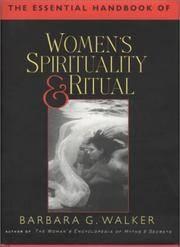 The Essential Handbook of Women's Spirituality and Ritual