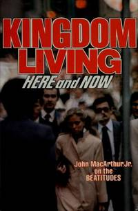 Kingdom Living: Here and Now