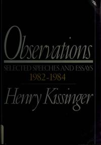 Observations: Selected Speeches and Essays 1982-1984