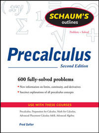 Schaum's Outline of PreCalculus, 2nd Ed. (Schaum's Outline Series)