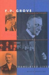 F.P. Grove in Europe and Canada by Paul Morris  Klaus Martens - Paperback - from Cold Books and Biblio.com