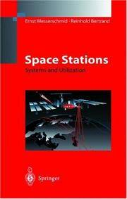 Space Stations: Systems and Utilization