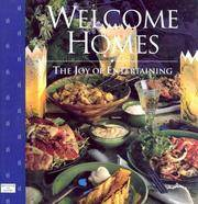 Welcome Homes: The Joy of Entertaining