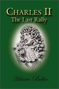 Charles II:  The Last Rally