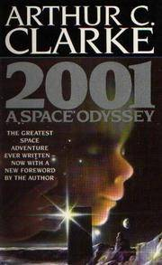 2001 A Space Odyssey [Paperback] by Clarke, Arthur C. ( Author ) by  Arthur C Clarke - Paperback - from Brit Books Ltd and Biblio.co.uk