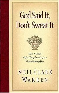God Said It, Don't Sweat It