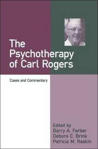 The Psychotherapy of Carl Rogers