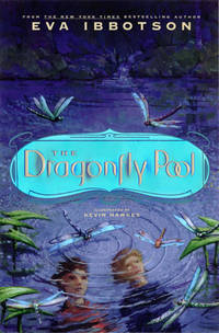 The Dragonfly Pool Ibbotson, Eva and Hawkes, Kevin