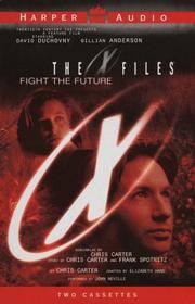 The X Files Fight the Future: Fight the Future (2 Audio Cassettes)
