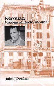 Kerouac: Visions of Rocky Mount