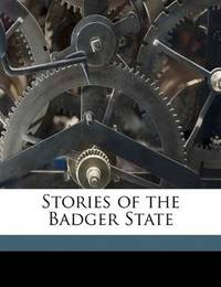 Stories Of the Badger State