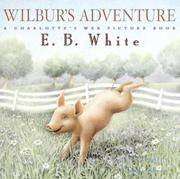 Wilbur's Adventure