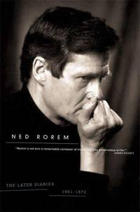 The Later Diaries Of Ned Rorem 1961 1972