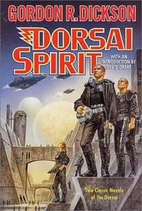 image of Dorsai Spirit: Two Classic Novels of the Dorsai: 'Dorsai!' and 'The Spirit of Dorsai'