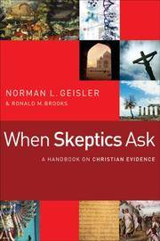 When Skeptics Ask: A Handbook on Christian Evidences by  Ronald M  Norman L.; Brooks - Paperback - 2008-06-01 - from skybooks and Biblio.com