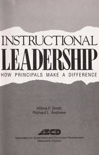Instructional Leadership: How Principals Make a Difference