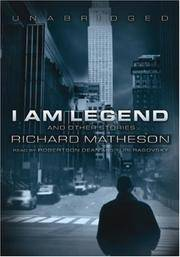 image of I Am Legend: And Other Stories