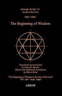 The Beginning of Wisdom (Translation From Hebrew)
