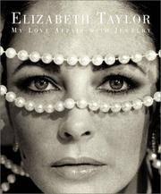 Elizabeth Taylor. My Love Affair with Jewelry