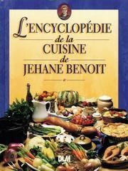 L'encyclopédie de la Cuisine de Jehane Benoit