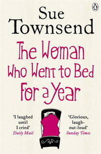 The Woman Who Went to Bed for a Year by  S Townsend - Paperback - 2012 - from Anybook Ltd (SKU: 8372492)
