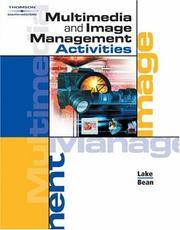 Multimedia and Image Management Activities (with Workbook and CD-ROM) by  Karen  Susan; Bean May - Paperback - from Georgia Book Company and Biblio.com