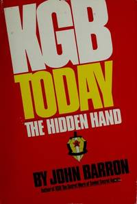 KGB Today: The Hidden Hand