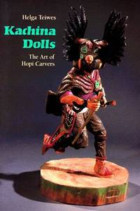 Kachina Dolls  the Art of Hopi Carvers