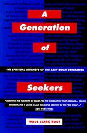 image of A Generation of Seekers: The Spiritual Journeys of the Baby Boom Generation