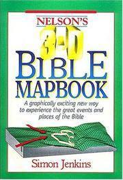 Nelson's 3-D Bible Mapbook