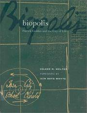 Biopolis: Patrick Geddes and the City of Life (The MIT Press)