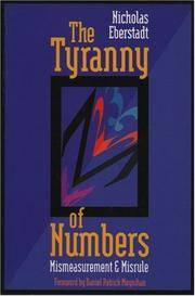 The Tyranny of Numbers: Mismeasurement and Misrule