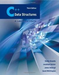 C++ Data Structures: A Laboratory Course: A Laboratory Course