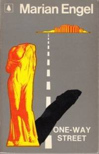 One Way Street (Alternative Title : Monodromos) by  Marion Engel - Paperback - 1974 - from KALAMOS BOOKS and Biblio.com
