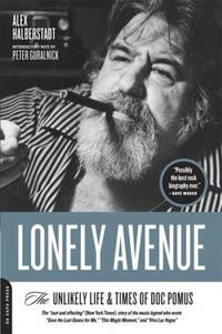 Lonely Avenue : The Unlikely Life & Times of Doc Pomus