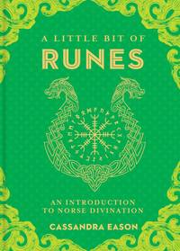 LITTLE BIT OF RUNES: An Introduction To Norse Divination (H)