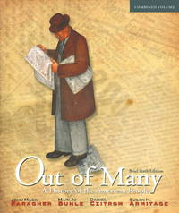 Out of Many: A History of the American People, Brief Edition, Combined Volume (6th Edition)
