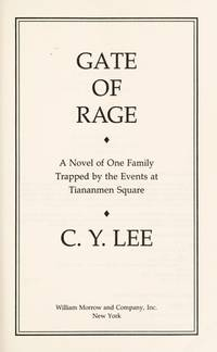 Gate of Rage: A Novel of One Family Trapped by the Events at Tiananmen Square