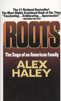 Roots: The Saga of an American Family by  Alex Haley - Paperback - Third Printing - 19 - from Adventures Underground and Biblio.co.uk