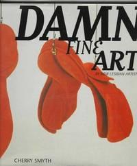 DAMN FINE ART - By New Lesbian Artists