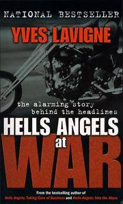 Hells Angels at War: The Alarming Story Behind the Headlines