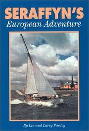 Seraffyn's European Adventure by  Larry  And Pardey - Paperback - Illustrated. - 1999 - from Malvern Phillips and Biblio.com